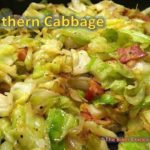 Southern Fried Cabbage……