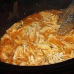 CROCK POT BUFFALO RANCH PULLED CHICKEN